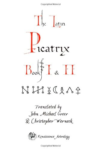 Download Picatrix Books I & II: Astrological Magic pdf epub