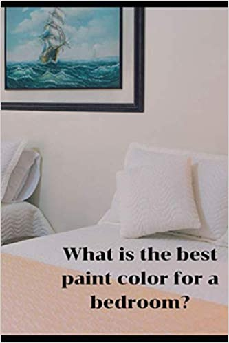 What is the best paint color for a bedroom?: Paint Swatches ...