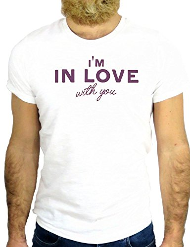 T SHIRT Z2456 I'M IN LOVE WITH YOU ROMANTIC FUN NICE COOL VINTAGE ROCK HIPSTER GGG24 BIANCA - WHITE M