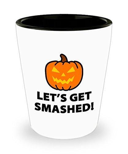 Halloween Let's Get Smashed Funny Gift Shot Glass Sarcastic Pumpkin Jack O' Lantern