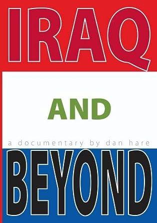 Amazon com: IRAQ & BEYOND: Dan Hare and David S  Dawson