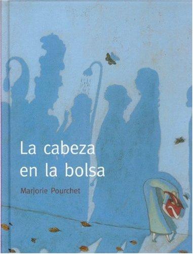 La cabeza en la bolsa (A La Orilla Del Viento) (Spanish Edition) by Brand: Fondo de Cultura Económica