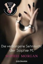Die verborgene Sehnsucht der Sophie M. (German Edition)