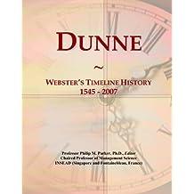 Dunne: Webster's Timeline History, 1545 - 2007