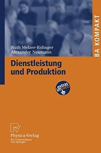 Dienstleistung und Produktion (BA KOMPAKT)