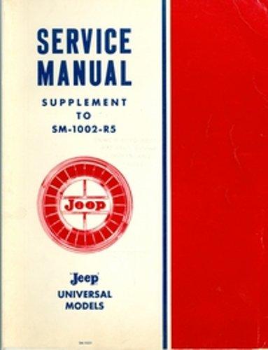 1965 JEEP SERVICE MANUAL SUPPLEMENT Covers UNIVERSAL MODELS CJ-5, CJ-5A, CJ-6, CJ6A