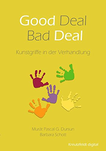 Good Deal – Bad Deal: Kunstgriffe in der Verhandlung