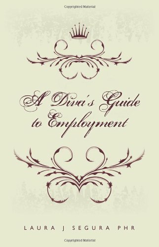 Read Online A Diva's Guide to Employment pdf epub