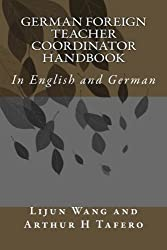 German Foreign Teacher Coordinator Handbook: In English and German