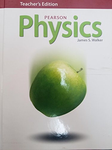 Teacher S Edition Pearson Physics 2014 Book By James S Walker