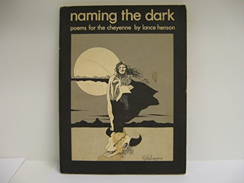 Naming the Dark: Poems for the Cheyenne