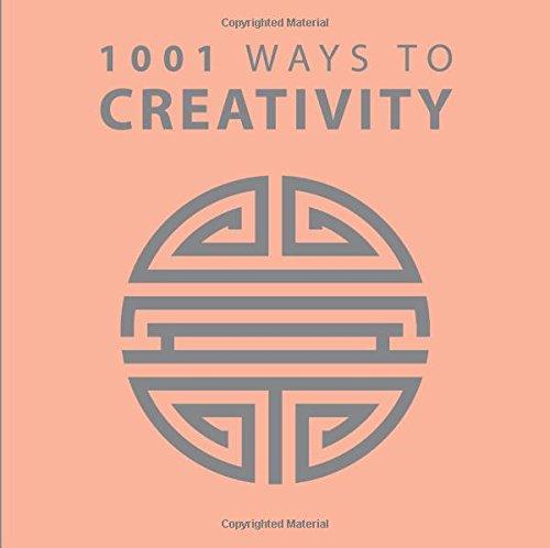 Download 1001 Ways to Creativity (1001 Ways Series) pdf epub