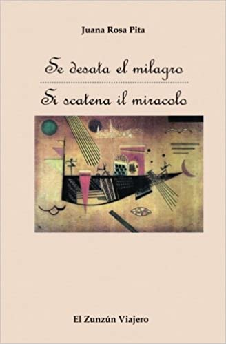 Se Desata el Milagro (Spanish Edition): Juana Rosa Pita: 9781539437598: Amazon.com: Books