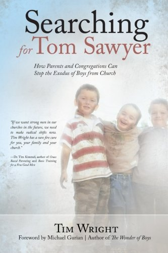 Download Searching for Tom Sawyer: How Parents and Congregations Can Stop the Exodus of Boys from Church ebook