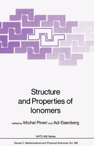 Structure and Properties of Ionomers (Nato Science Series C:)