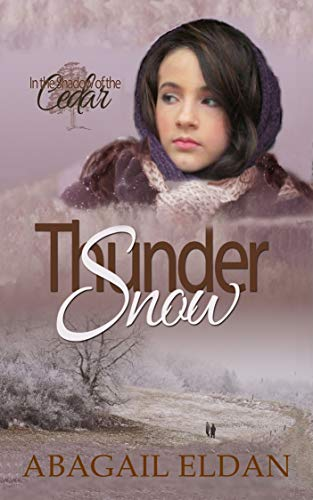 Thunder Snow: Historical Novel by [Eldan, Abagail]