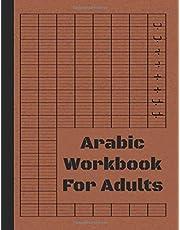 Arabic Workbook For Adults: Arabic Writing Workbook For Adults And Preschooler or Kindergartner