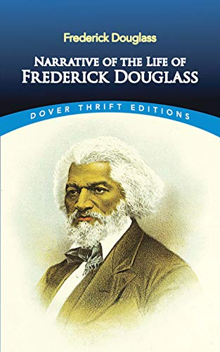 Narrative of the Life of Frederick Douglass from Dover Publications