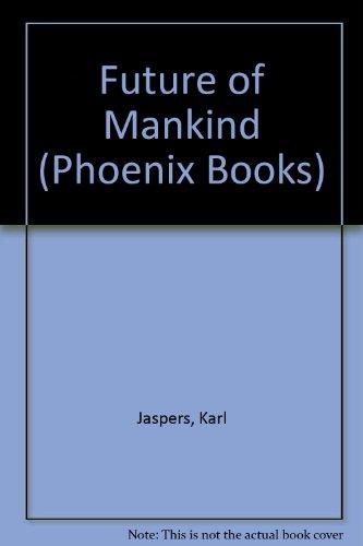Phoenix Jasper (Future of Mankind (Phoenix Books))