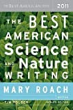 img - for Mary Roach: The Best American Science and Nature Writing (Paperback); 2011 Edition book / textbook / text book