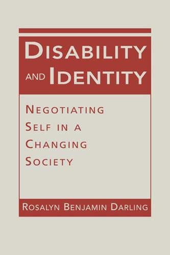 Disability and Identity: Negotiating Self in a Changing Society (Disability in Society)