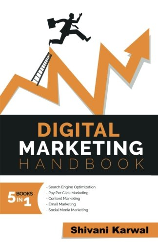 Digital-Marketing-Handbook-A-Guide-to-Search-Engine-Optimization-Pay-per-Click-Marketing-Email-Marketing-Content-Marketing-Social-Media-Marketing