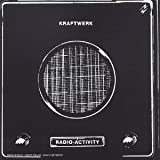 Radio-Activity by Kraftwerk (2004-08-02)