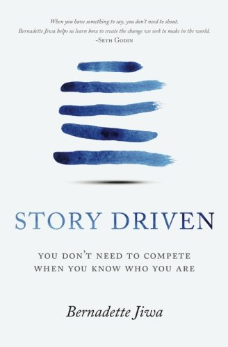 Book Story Driven: You don't need to compete when you know who you are W.O.R.D