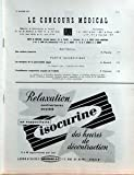 CONCOURS MEDICAL (LE) N? 2 du 12-01-1957 EDITORIAL - DES RENFORTS IMPREVUS PAR H PLANCHE - PARTIE SCIENTIFIQUE - LES MASQUES DE LA PANCREATITE AIGUE PAR A BERNARD - L'INSUFFISANCE RESPIRATOIRE ACQUISE DE L'ADULTE PAR P CHAVANI