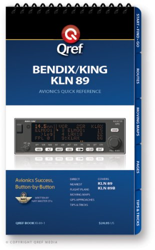 King KLN 89B Qref Checklist (Qref Avionics Quick Reference) by Qref Quick Reference Media