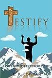 Testify, K. R. Bowman, 1440128545