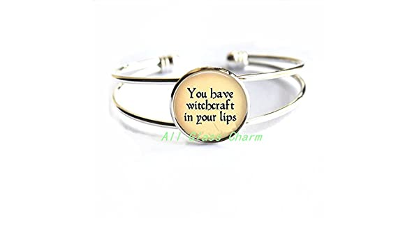 Charming Bracelet,Quote You have witchcraft in your lips./Quote Bracelets Quote Bracelet,AS097