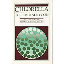 Chlorella: The Emerald Food