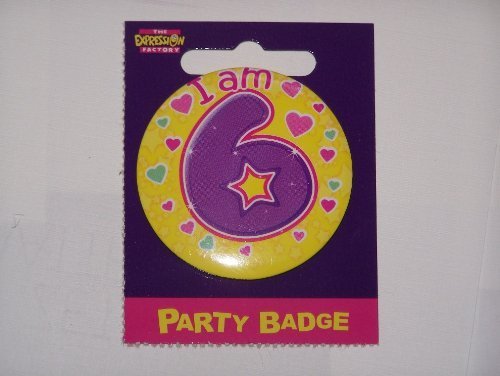 small birthday badge age 6 girl size 5.5cm by Expression Factory