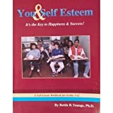 You and Self-Esteem, Bettie B. Youngs, 0915190834
