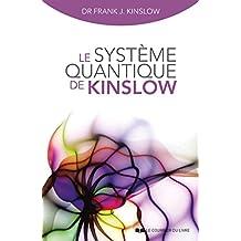 Le système quantique de Kinslow (French Edition)