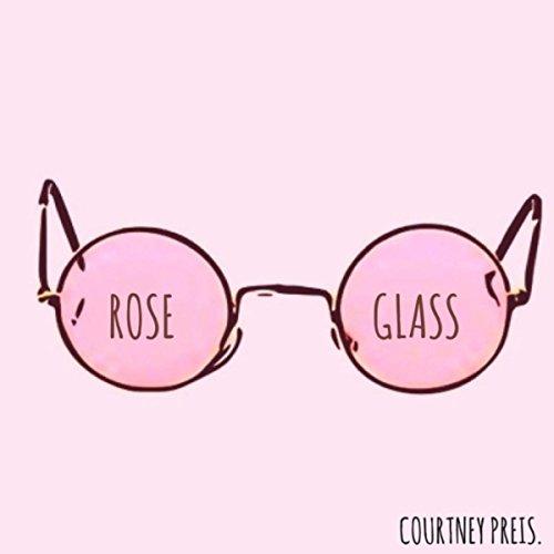 Rose Glass (Courtney Glasses)