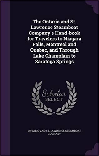Book The Ontario and St. Lawrence Steamboat Company's Hand-book for Travelers to Niagara Falls, Montreal and Quebec, and Through Lake Champlain to Saratoga Springs