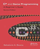 C# and Game Programming: A Beginner's Guide, 2nd Edition Front Cover