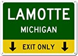 LAMOTTE, MICHIGAN This Exit Only - Heavy Duty - 12