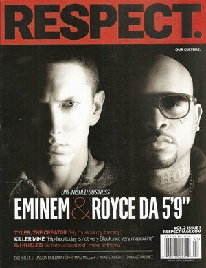 Respect Magazine Volume 2 # 3:Eminem,Royce Da 5`9