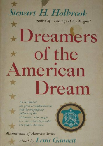 Dreamers Of The American Dream   Mainstream Of America Series