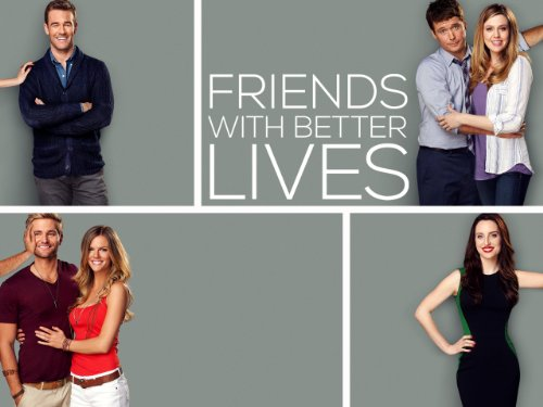 Friends With Better Lives: Pilot / Season: 1 / Episode: 1 (00010001) (2014) (Television Episode)