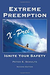 Extreme Preemption: Ignite Your Safety Paperback