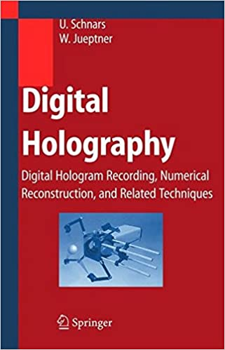 Digital holography digital hologram recording numerical digital holography digital hologram recording numerical reconstruction and related techniques 2005th edition fandeluxe Gallery
