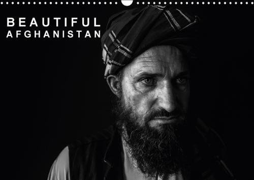 Beautiful Afghanistan 2018: From My Travels to the Hindu Kush - Afghanistan and its Beautiful People (Calvendo People)