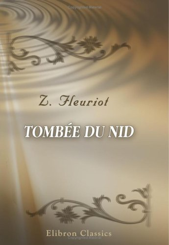 Read Online Tombée du nid (French Edition) PDF