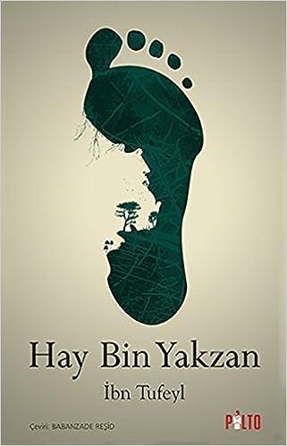Hay Bin Yakzan Ibn Tufeyl 9786059971010 Amazon Com Books