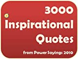 3000 Inspirational Quotes From Power Sayings