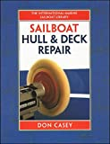 : Sailboat Hull and Deck Repair (IM Sailboat Library)